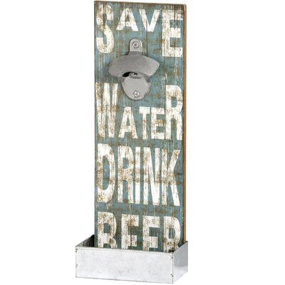 Hill Interiors Save Water Drink Beer Wall Mounted Bottle Opener
