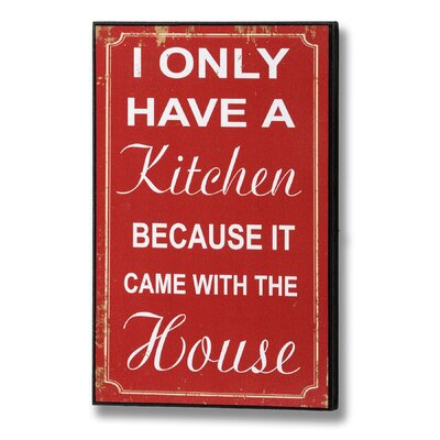 Hill Interiors I Only Have a Kitchen Typography Plaque