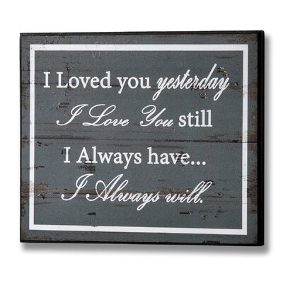 Hill Interiors I Loved You Yesterday Typography Plaque