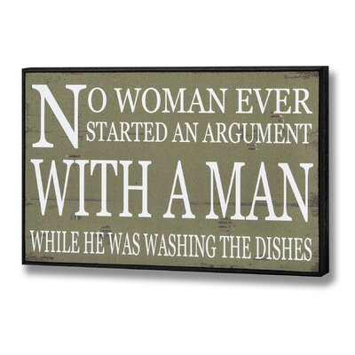 Hill Interiors No Woman Ever Started an Argument Typography Plaque