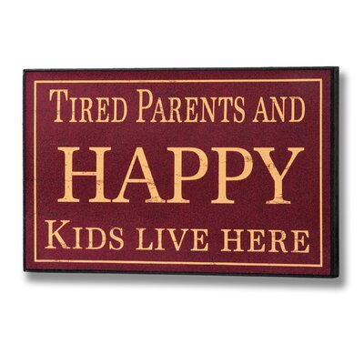 Hill Interiors Tired Parents and Happy Kids Typography Plaque