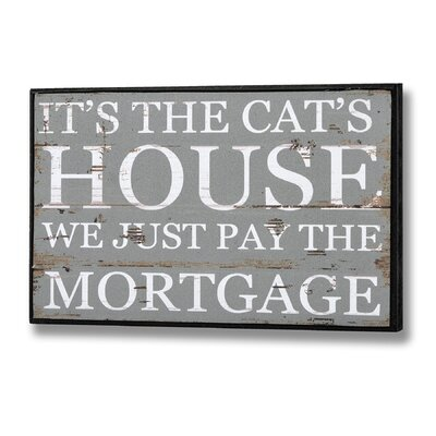 Hill Interiors It's The Cat's House Typography Plaque