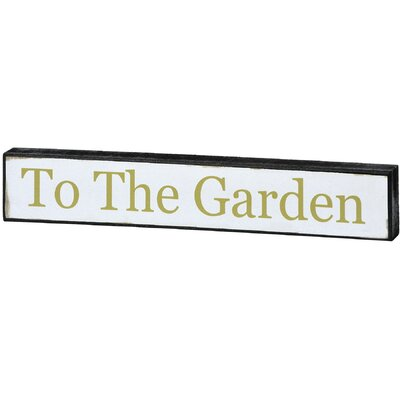 Hill Interiors To The Garden Shelf Sitter Typography Plaque