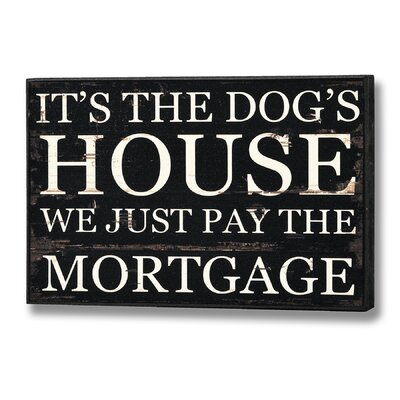 Hill Interiors It's The Dog's House Typography Plaque