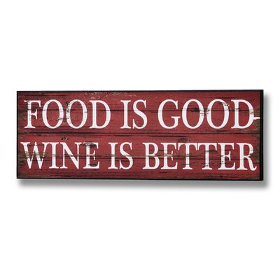 Hill Interiors Food is Good Wine is Better Typography Plaque