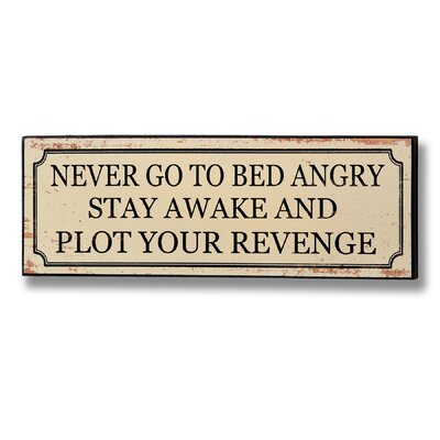 Hill Interiors Never Go to Bed Angry Typography Plaque