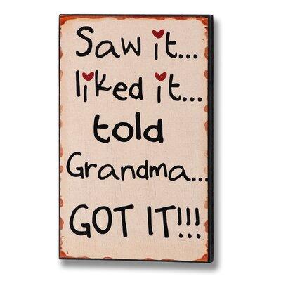 Hill Interiors Told Grandma Got It! Typography Plaque