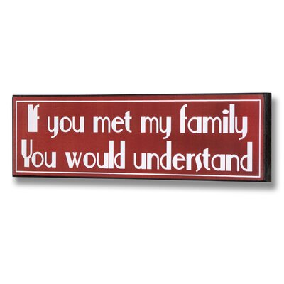 Hill Interiors If You Met My Family Typography Plaque in Red