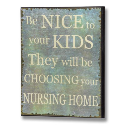 Hill Interiors Be Nice to Your Kids Typography Plaque in Blue