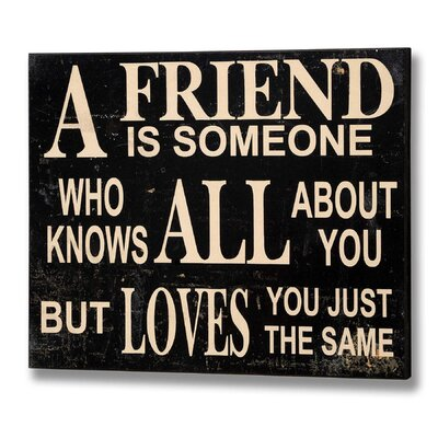 Hill Interiors A True Friend Typography Plaque in Black
