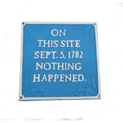 Ascalon Nothing Happened Garden Sign