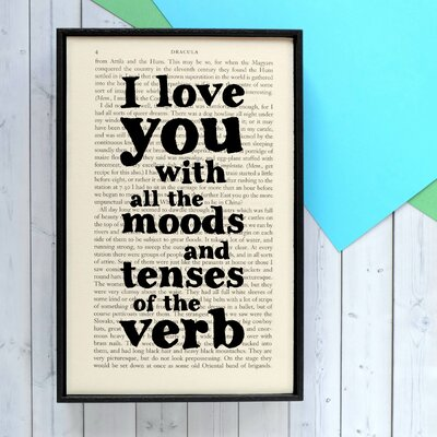 """Bookishly """"I Love you with all the Moods..."""" from Dracula by Bram Stoker Framed Typography"""