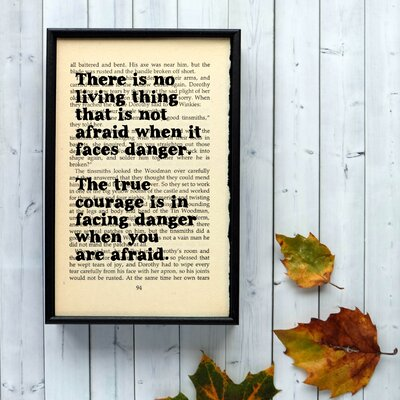 """Bookishly """"True Courage"""" from the Wizard of OZ by L. Frank Baum Framed Typography"""