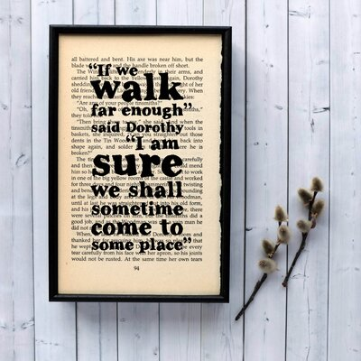 """Bookishly """"If We Walk Far Enough..."""" from the Wizard of Oz by L. Frank Baum Framed Typography"""