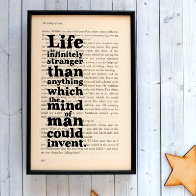 "Bookishly ""Life is Infinitely Stranger..."" from Sherlock Holmes by Arthur Conan Doyle Framed Typography"