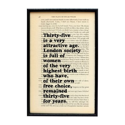 """Bookishly """"Thirty-five is a Very Attractive Age..."""" from The Importance of Being Earnest by Oscar Wilde Framed Typography"""