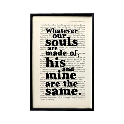 """Bookishly """"Whatever Our Souls Are Made Of..."""" from Wuthering Heights by Emily Brontë Framed Typography"""