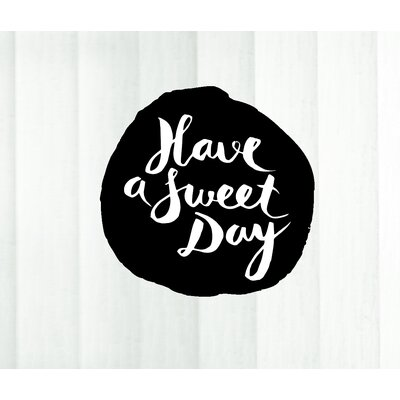 Cuadros Lifestyle Have a Sweet Day Wall Tattoo