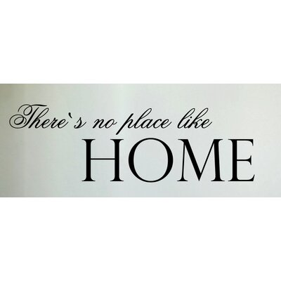 Cuadros Lifestyle There's No Place Like Home Wall Tattoo