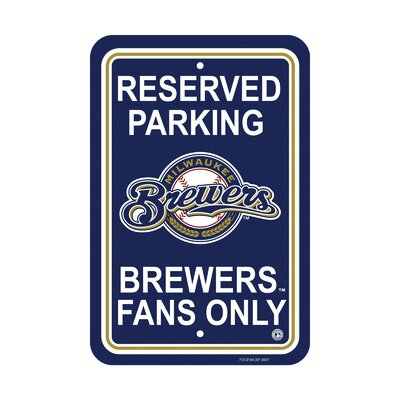 NCAA Parking Sign NCAA: Milwaukee Brewers