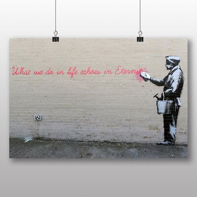 """Big Box Art """"What We Do in Life Graffti"""" by Banksy Photographic Print on Canvas"""