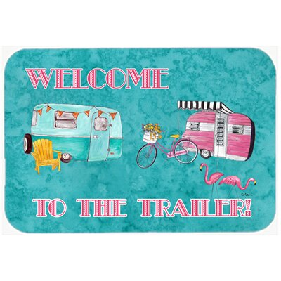 """Welcome To The Trailer Kitchen/Bath Mat Size: 20"""" H x 30"""" W x 0.25"""" D"""