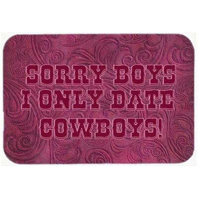"""Sorry Boys I Only Date Cowboys In Pink Kitchen/Bath Mat Size: 24"""" H x 36"""" W x 0.25"""" D"""