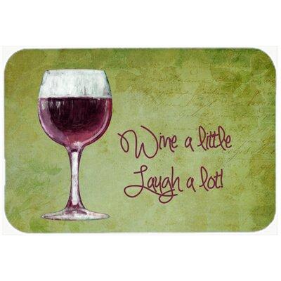 """Wine a Little Laugh a Lot Kitchen/Bath Mat Size: 24"""" H x 36"""" W x 0.25"""" D"""