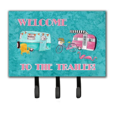 Welcome To The Trailer Leash Holder and Key Hook