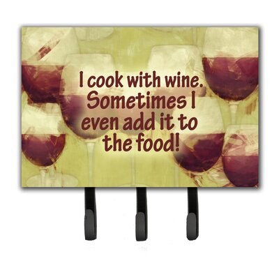 I Cook with Wine Leash Holder and Key Hook