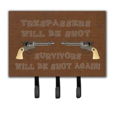 Tresspassers Will Be Shot Leash Holder and Key Hook