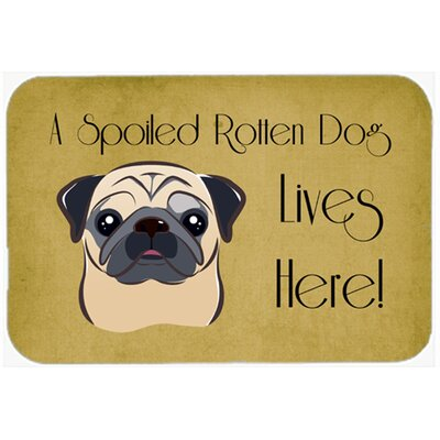 """Pug Spoiled Dog Lives Here Kitchen/Bath Mat Size: 20"""" W x 30"""" L, Color: Fawn"""
