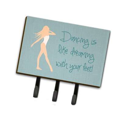 Dancing is Like Dreaming Leash or Key Holder Finish: Ivory