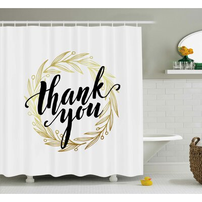 """Gustavo Thank You Decor Leaves Shower Curtain Size: 69"""" W x 70"""" L"""