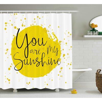 "Circular Splash Quotes Decor Shower Curtain Size: 69"" H x 84"" W"