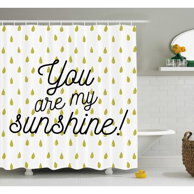 """Raindrops Quotes Decor Shower Curtain Size: 69"""" H x 70"""" W"""