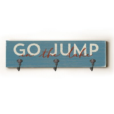 Peninsula Go Jump in the Lake Solid Wood Wall Mounted Coat Rack