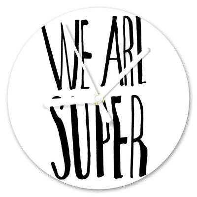 I-like-Paper Analoge Wanduhr We are Super 13 cm