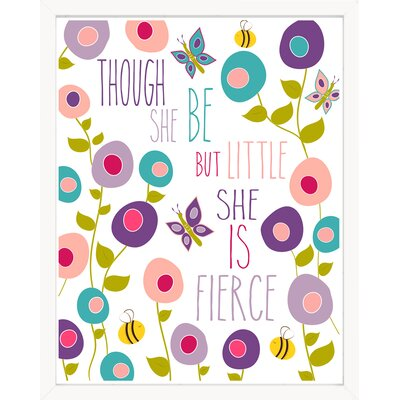 "Farmersville Though She Be but Little She Is Fierce Garden Paper Print Size: 10"" H x 8"" W"