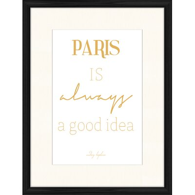 LivCorday Paris is Always a Good Idea Framed Typography