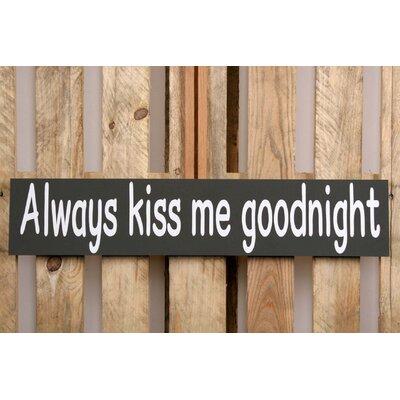 Factory4Home Schild-Set BD-Always kiss me, Typographische Kunst in Schwarz