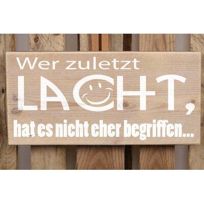 Factory4Home Schild-Set BD-Wer zuletzt lacht, Typographische Kunst