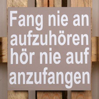 Factory4Home Schild-Set BD-Fang nie an auf zu hören, Typographische Kunst in Taupe