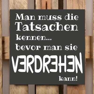 Factory4Home Schild-Set BD-Man muss die Tatsachen kennen…, Typographische Kunst in Schwarz