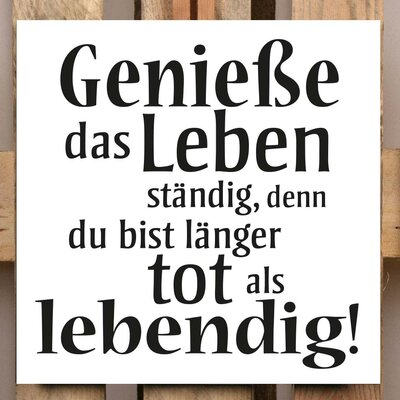 Factory4Home Schild-Set BD-Geniesse das Leben, Typographische Kunst in Weiß