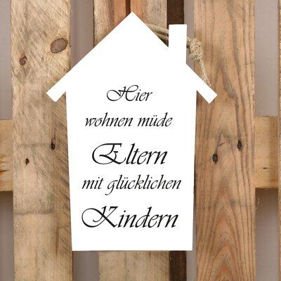 Factory4Home Schild-Set HS-Hier wohnen müde Eltern, Typographische Kunst in Weiß