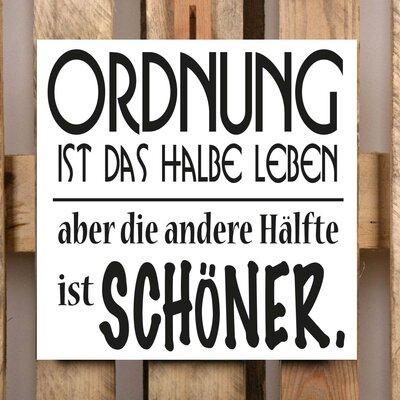 Factory4Home Schild-Set BD-Ordnung ist das halbe Leben, Typographische Kunst in Weiß