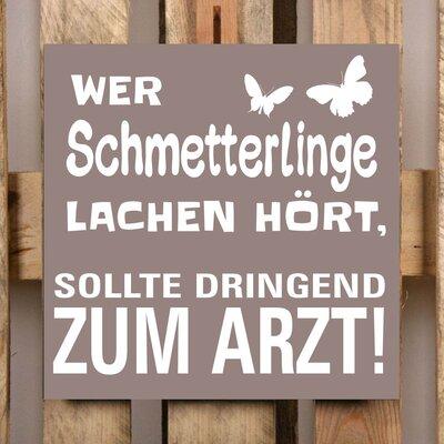 Factory4Home Schild-Set BD-Wer Schmetterlinge lache hört, Typographische Kunst in Taupe