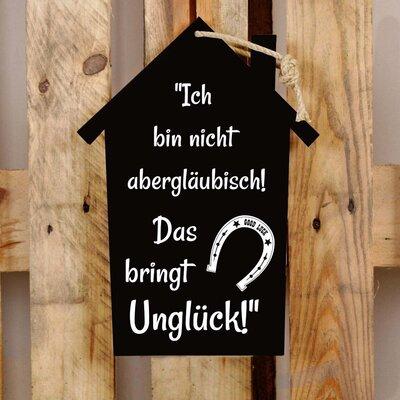 Factory4Home Schild-Set HS-Ich bin nicht abergläubisch!, Typographische Kunst in Schwarz