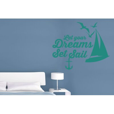 Cut It Out Wall Stickers Let Your Dreams Set Sail Wall Sticker